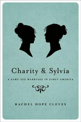 Charity and Sylvia: A Same-Sex Marriage in Early America (2014)