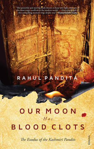 Our Moon Has Blood Clots: The Exodus of the Kashmiri Pandits (2013)