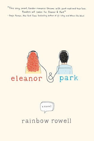 Eleanor & Park (2013) by Rainbow Rowell