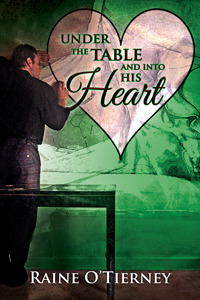 Under the Table and Into His Heart (A Valentine Rainbow) (2014)