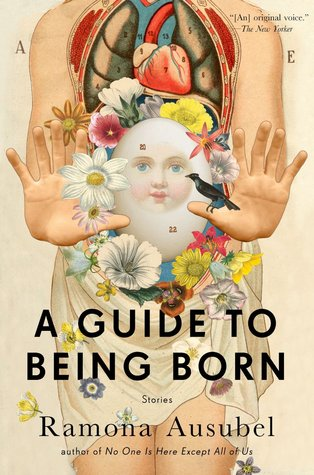 A Guide to Being Born: Stories (2013)