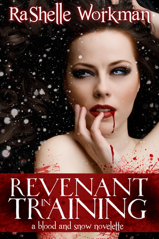 Blood and Snow Volume Two: Revenant in Training (2012)