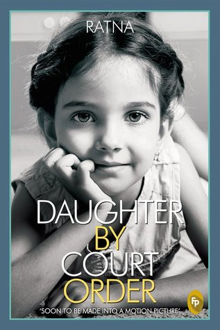 Daughter By Court Order (2014)