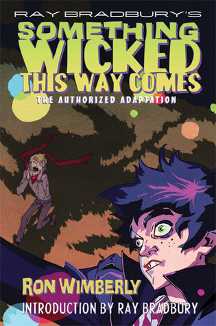 Ray Bradbury's Something Wicked This Way Comes: The Authorized Adaptation (2011)