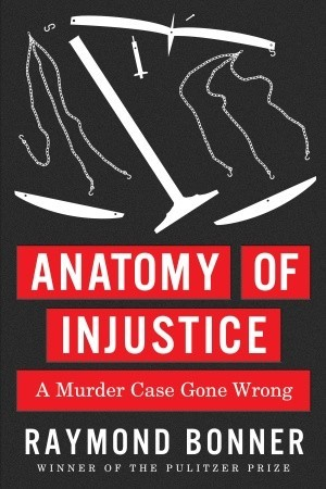 Anatomy of Injustice: A Murder Case Gone Wrong (2012)