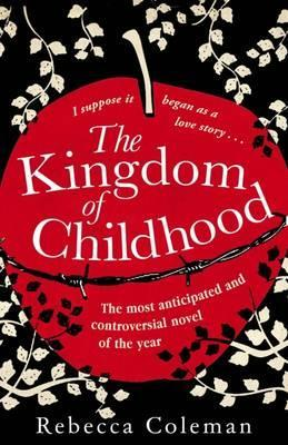 Kingdom of Childhood (2011)