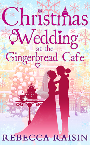 Christmas Wedding at the Gingerbread Cafe (2014)