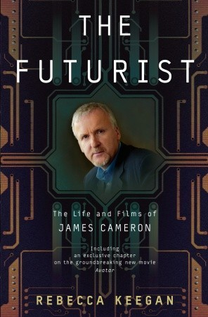 The Futurist: The Life and Films of James Cameron (2009)