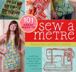 101 Great Ways To Sew A Metre (2009)