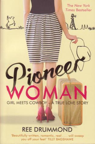 Pioneer Woman : Girl Meets Cowboy - a true love story (2012)