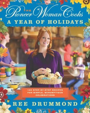 The Pioneer Woman Cooks: A Year of Holidays (2013)