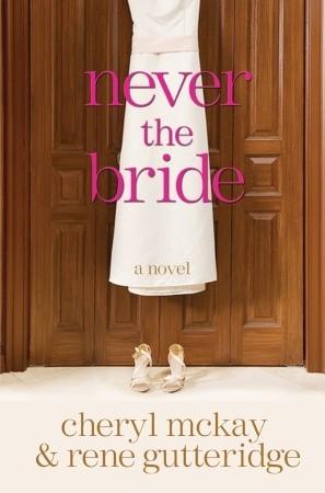 Never the Bride (2009)
