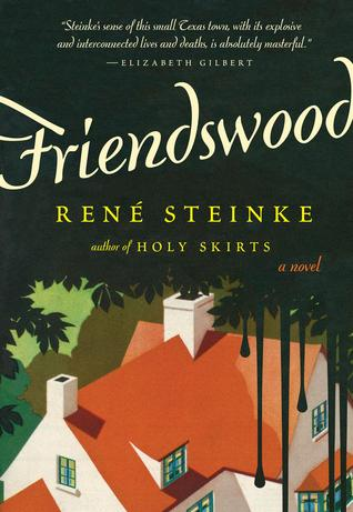 Friendswood: A Novel (2014)