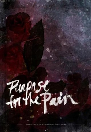 Purpose for the Pain (2008)