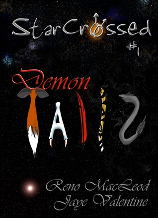 StarCrossed 1: Demon Tailz (2010)
