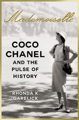 Mademoiselle: Coco Chanel and the Pulse of History (2014)