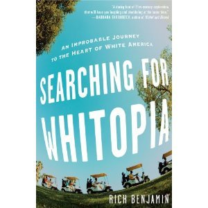 Searching for Whitopia: An Improbable Journey to the Heart of White America (2009)
