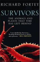 Survivors; the Animals and Plants that Time has Left Behind (2012)