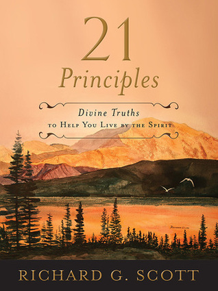 21 Principles: Divine Truths to Help You Live By the Spirit (2013)