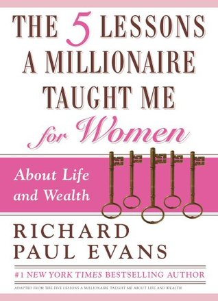 The Five Lessons a Millionaire Taught Me for Women (2009)