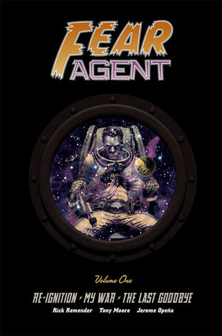 Fear Agent Library Edition, Volume 1