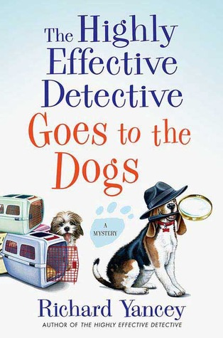 The Highly Effective Detective Goes to the Dogs