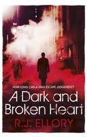 A Dark And Broken Heart (2012)