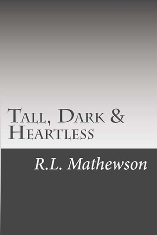 Tall, Dark & Heartless (2012)