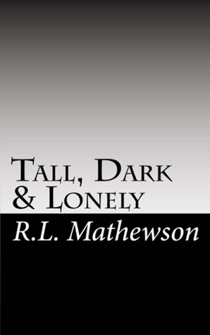 Tall, Dark & Lonely (2010)