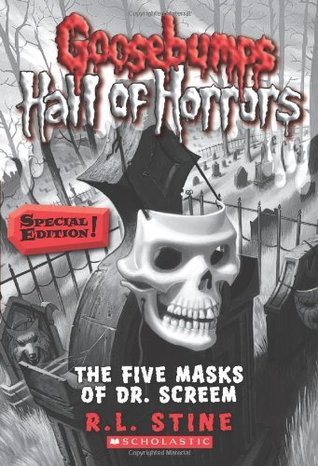 Goosebumps Hall of Horrors #3: The Five Masks of Dr. Screem: Special Edition (2011)