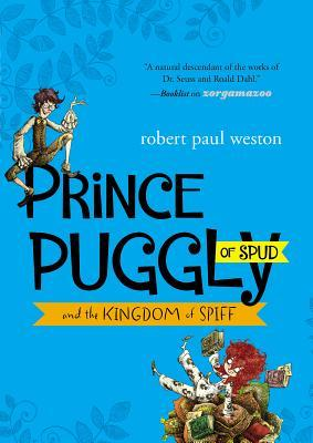 Prince Puggly of Spud and the Kingdom of Spiff (2013)