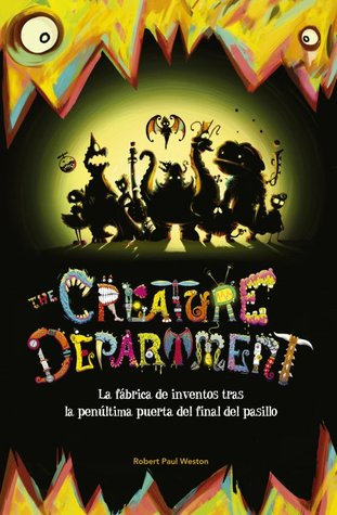 The Creature Department. La fábrica de inventos tras la penúltima puerta del final del pasillo (2014)
