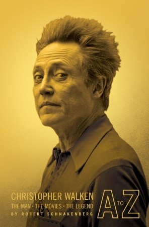 Christopher Walken A to Z: The Man, the Movies, the Legend (2008)