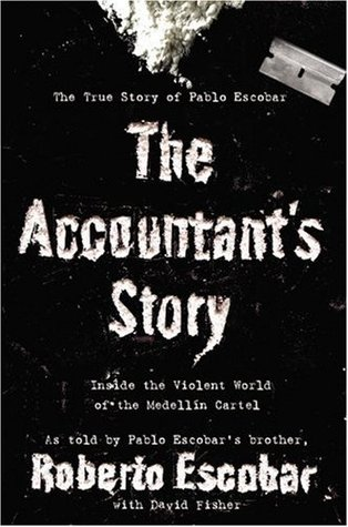 The Accountant's Story: Inside the Violent World of the Medellín Cartel (2009)