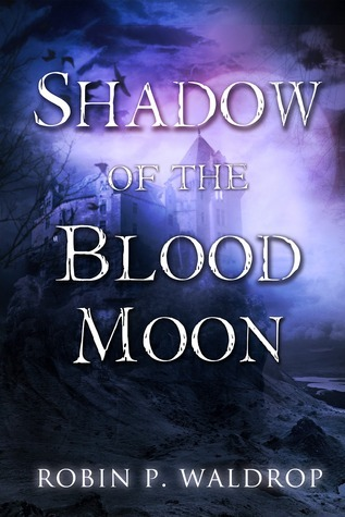 Shadow of the Blood Moon (2012)