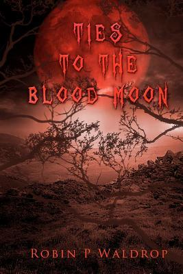 Ties to the Blood Moon
