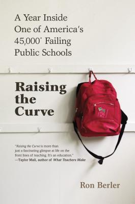 Raising the Curve: A Year Inside One of America's 45,000* Failing Public Schools (2013)