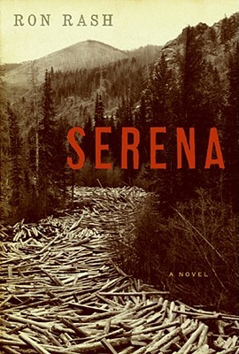 Serena (2008) by Ron Rash