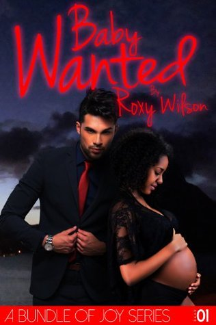 Baby Wanted: (BWWM Interracial Romance) (A Bundle of Joy) (2000)