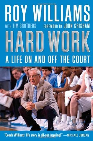Hard Work: A Life On and Off the Court (2009)