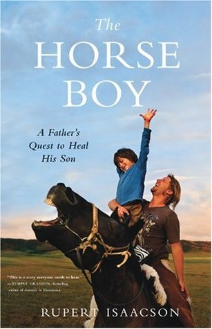 The Horse Boy: A Father's Quest to Heal His Son (2009)