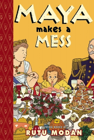 Maya Makes a Mess: Toon Books Level 2