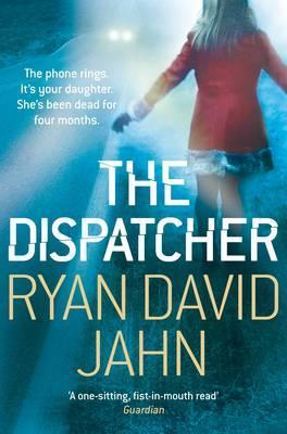 The Dispatcher. Ryan David Jahn