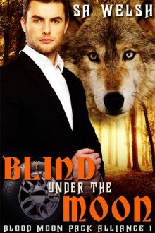 Blind Under The Moon (2014)
