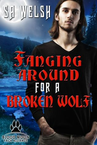 Fanging Around For A Broken Wolf (2014)
