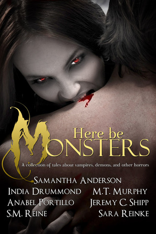 Here Be Monsters - An Anthology of Monster Tales