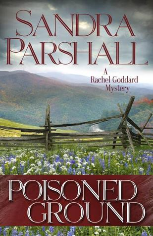 Poisoned Ground: A Rachel Goddard Mystery (2014)