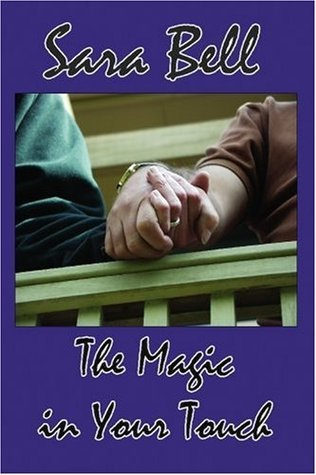 The Magic in Your Touch (2005)