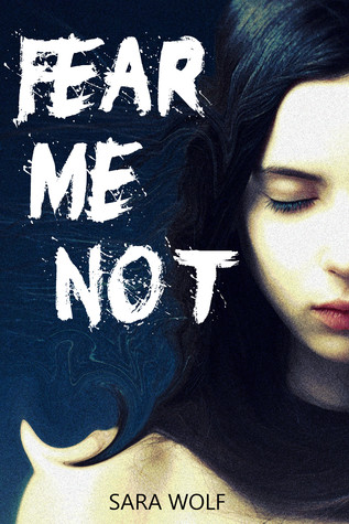 Fear Me Not (The EVE Chronicles, #1) (2000)