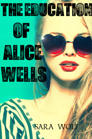 The Education of Alice Wells (2000)